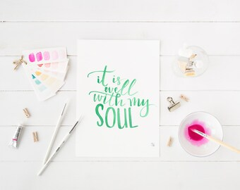 it is well with my soul digital print