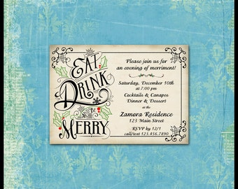 Holiday Invitation / Christmas, New Year's / Eat, Drink and be Merry / Victorian Typography / Custom Personalized / Place Cards / YOU PRINT