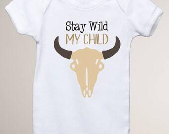 Stay Wild My Child Onesie