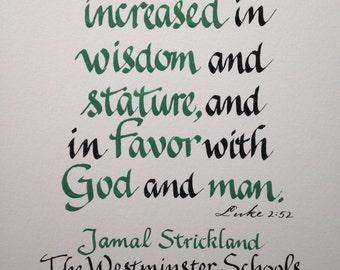 Christian Graduation Gift, Religious Graduation Gift, Custom Calligraphy, Bible Verse Wall Art, Scripture Wall Art, 8 x 10 inches Luke 2