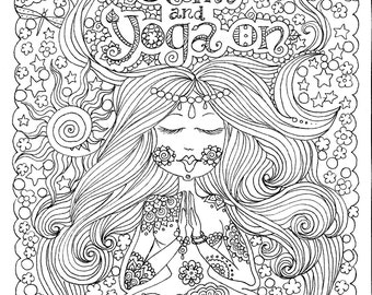 INSTANT DOWNLOAD Yoga On Art for you to Color Be the ArTiSt/digital/coloring book/color adult/digi stamp/zen
