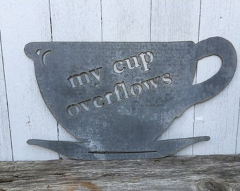 My Cup Overflows - Cup Sign