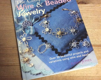 Wire Jewelry Book - Beaded Jewelry Book - The Complete Guide to Wire and Beaded Jewelry - Jewelrymaking
