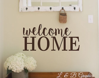 Welcome Home-Vinyl Wall Decal-Vinyl Wall Quotes- Home Decor- Entry Decor- Vinyl Words-