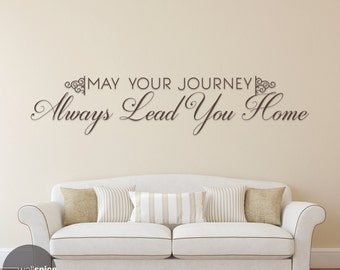 May Your Journey Always Lead You Home Vinyl Wall Decal Sticker