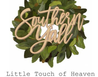 Southern Y'all Laser Cut! Wreath Decor/ Home Decor / Door Hanger