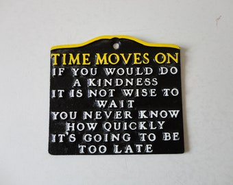 VINTAGE 'time moves on' metal WALL HANGING - retro kitchen decor - inspirational wall hanging - home office decor