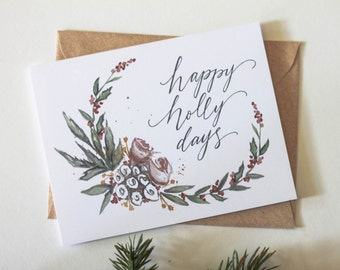 Happy Holly Days - christmas - holiday - greeting card