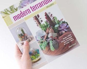Modern Terrarium Studio Book for Succulent & Air Plant Terrariums and More - DIY Terrarium Guide, Plant Care, Great Gift, Plant Knowledge