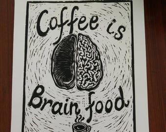 "Coffee is Brain Food - Hand Printed, Woodcut Print (14"" X 11"")"
