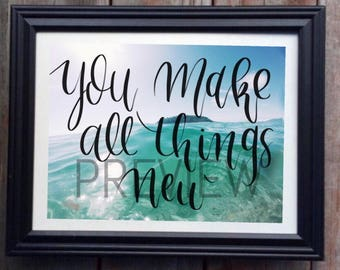 You make all things new - digital print
