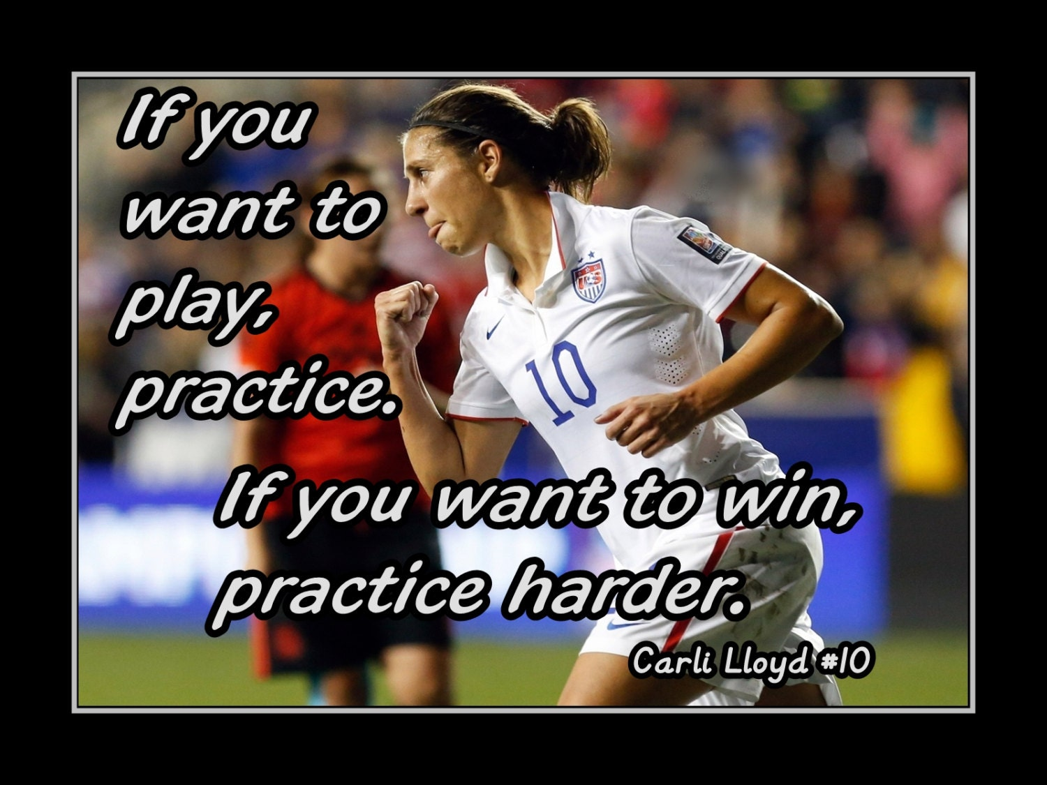 Carli Lloyd Quotes Carli Lloyd Girls Soccer Practice Motivation Quote Wall Art