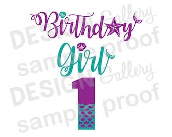 Birthday Girl 1 (one) - Mermaid style image - JPG, png & SVG, DXF cut file, Digital, seashell, fin, Mermaid Life - Instant Download