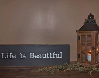 Life is Beautiful Wall Decor