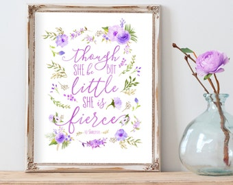 Though She Be But Little She Is Fierce Print Lavender Purple Nursery Decor Nursery Wall Art Lavender Flowers Lavender and Gray Nursery