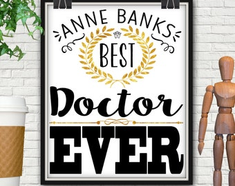 Personalized Best Doctor Ever Print, Personalized Doctor, Doctor Gift, Doctor Graduation, Doctor Graduation Gift, Surgeon Gift, Pediatrician