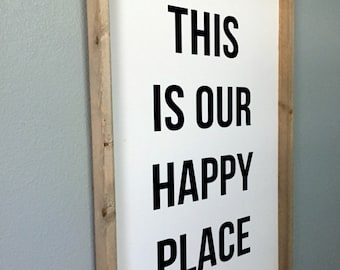 Wooden Sign - This is Our Happy Place - Framed Sign, Farmhouse Sign, Farmhouse Decor, Housewarming Gift, Living Room Sign