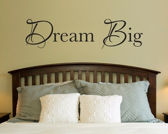 Dream Big Decal - Dream Big Quote Wall Art - Wall Sticker - Large
