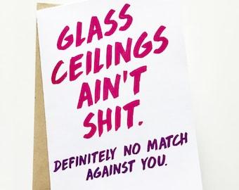Glass Ceilings Card - Feminism Card - Congratulations Card - Boss Card - Card for Her