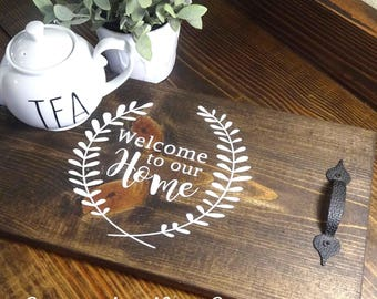 Welcome to our Home Wood Tray - Farmhouse Style - Rustic - Kitchen - Wood Sign - Decor
