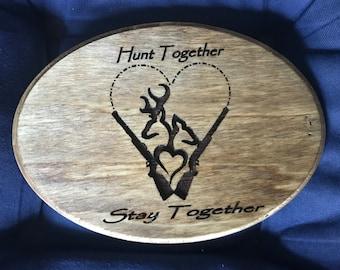 Custom engraved Hunters love plaque