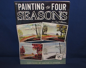 WALTER FOSTER Painting the Four Seasons 1960s Art Instruction