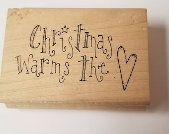 Christmas Warms the Heart Rubber Stamp wood mounted rubber stamp