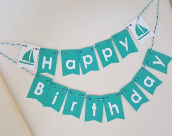 """Cake Bunting, """"Sailboat"""",  Happy Birthday, Baby Shower, Cake Topper, Paper banner, Choose Two Colors"""