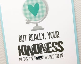 Kindness Means the World card