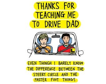 Father's Day Card - Thanks for teaching me to drive Dad