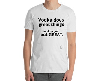 Vodka funny t-shirt for Father's day