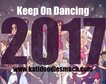 ON SALE - 2017 Desk Calendar - Keep On Dancing
