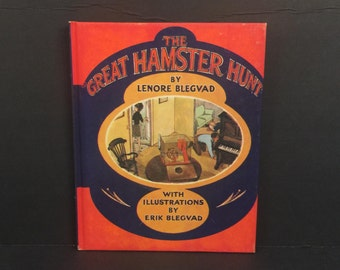 The Great Hamster Hunt by Lenore Blegvad, Illustrated by Erik Blegvad, 1969 Hard Cover, Weekly Reader Book Club