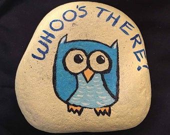 """Hand painted """"who's there"""" owl rock"""