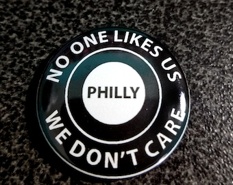 No One Likes Us  1 Inch Button