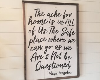 Maya Angelou quote sign