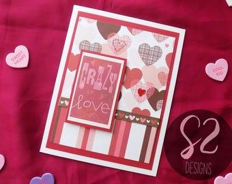 Handmade Crazy in Love Valentine Card