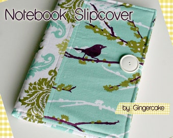 Notebook Slipcover / Cover your Notebooks, Binders, Photo Albums and  Journals PDF Pattern Ebook