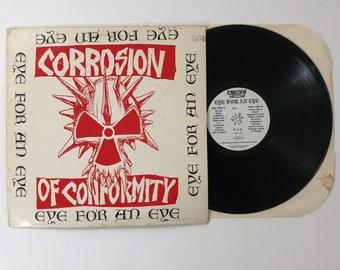 Corrosion Of Conformity Eye For An Eye 1988 LP Vinyl Record Caroline Records Carol 1356