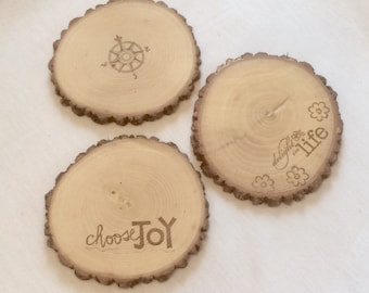 E002 Choice of Rustic Branch Sliced Coasters with Delight, Joy, and Compass Designs