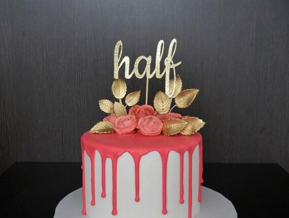 1/2 Cake Topper Half Cake Topper 6 Months Birthday Cake