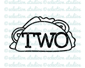 Two Taco SVG, Fiesta Birthday Cake Topper svg, Second Birthday, Taco Twosday Birthday, SVG, DXF, eps, jpg, png for silhouette/cricut