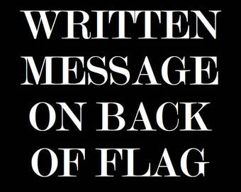 Get a personal message written on the back of your flag!