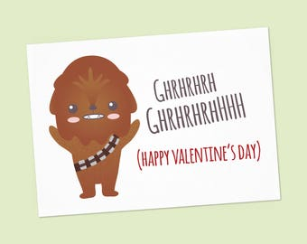 Happy Valentine's card Star wars printable card with Chewbacca - Funny Valentine card Instant Download - PDF DIY - Printable 6x4 inch