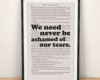 Great Expectations Book Page Art We Need Never Be Ashamed Of Our Tears Print