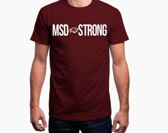MSD STRONG t-shirt