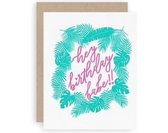 Birthday babe  - Letterpress Greeting Card