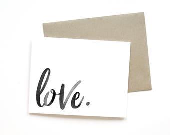 Love. | Card || Greeting Card | Love Card | Anniversary Card | Shower Card | Baby Card | Wedding Card | Handlettered Card | Valentine Card