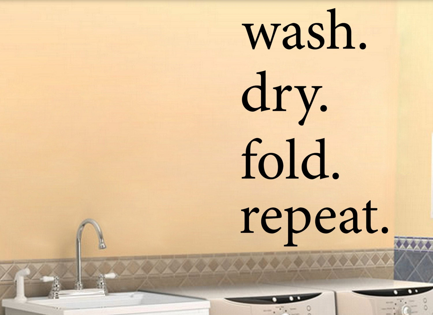 Laundry Decal wash dry fold repeat Wall Vinyl Sticker Home