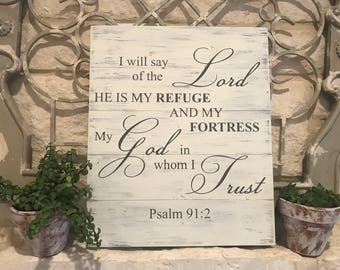"""Psalm 91:2 Hand Painted Wood Sign 14.5"""" x 16.75"""""""